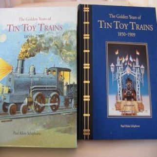 The Golden Years of Tin Toy Trains 1850-1909